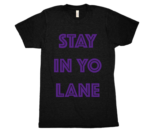 PICA - STAY IN YO LANE COLLECTION - TSHIRT