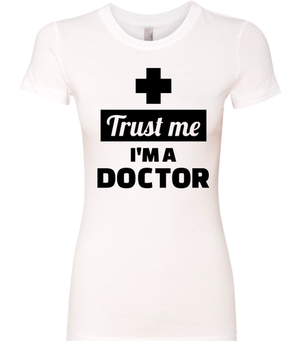 TRUST ME IM A DOCTOR COLLECTION - TSHIRT