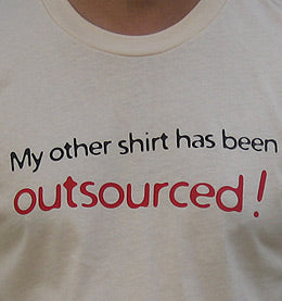 My Other Shirt Has Been OUTSOURCED!