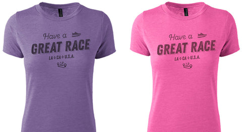"""Have a Great Race"" Short Sleeve Comfort Tee - Women's"