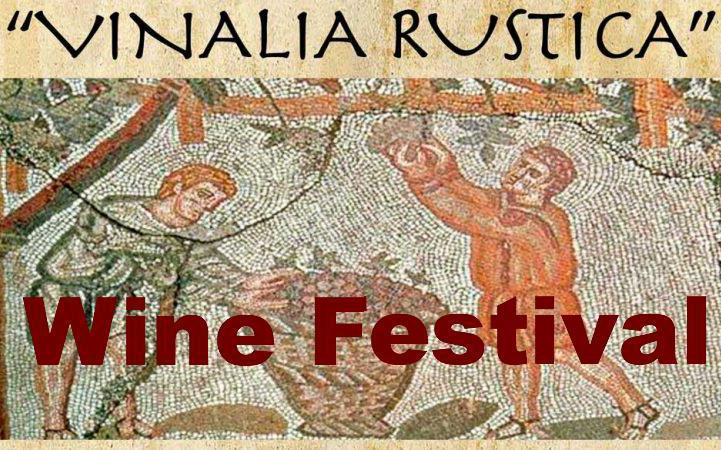 "The ""Vinalia Rustica"" - Wine Festival"