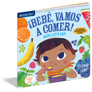 Indestructibles: Bebe, Vamos a Comer! / Baby, Let's Eat!