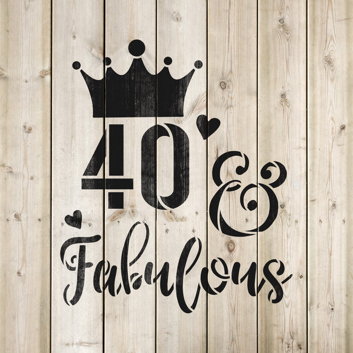 40 And Fabulous Birthday Stencil