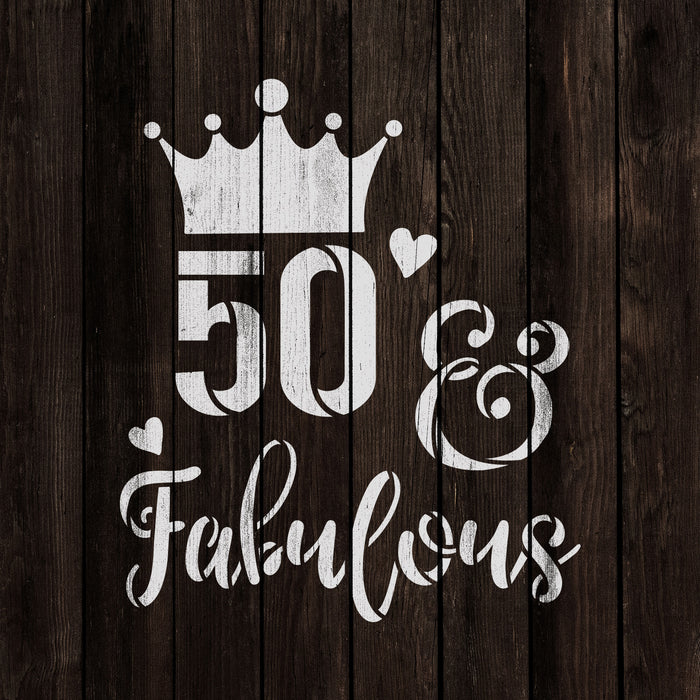 50 And Fabulous Birthday Stencil