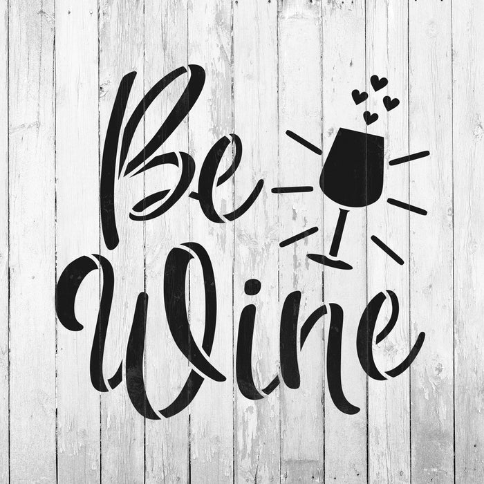 Be Wine Valentines Stencil