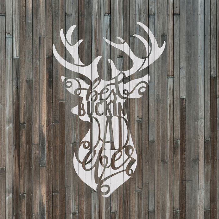 Best Bucking Dad Hunting Fathers Day Stencil
