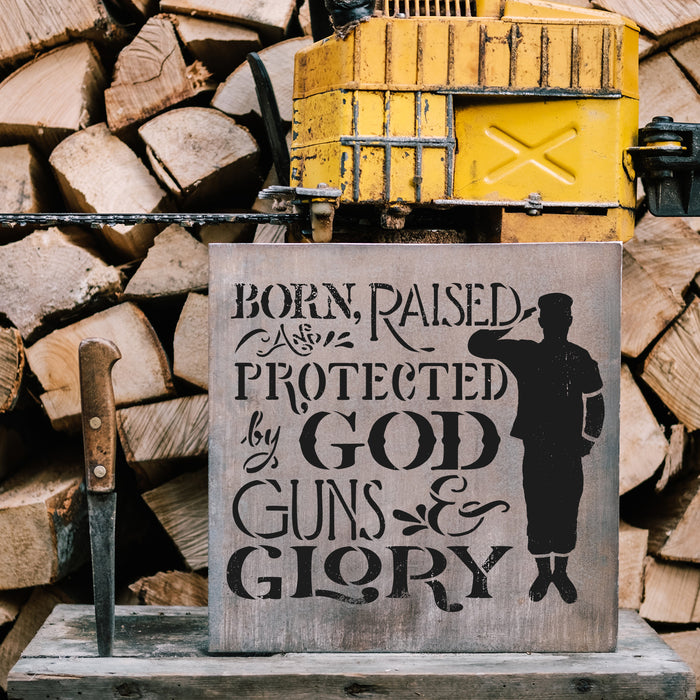 Born Raised And Protected Military Stencil