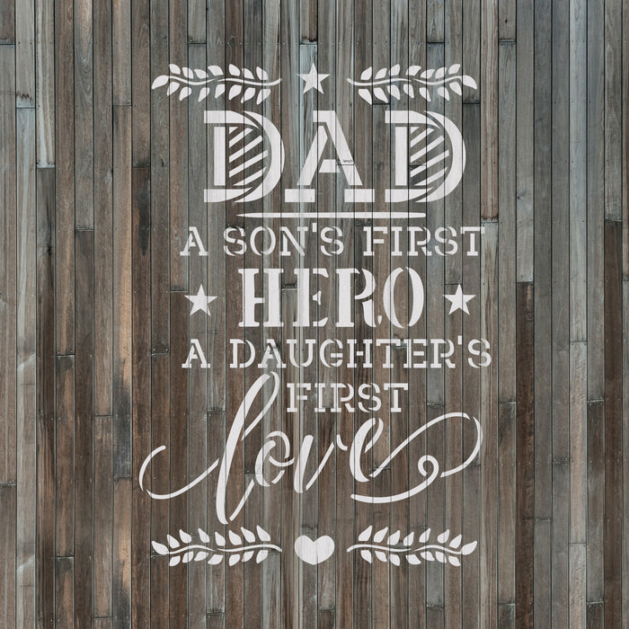 Dad A Sons First Hero Fathers Day Stencil