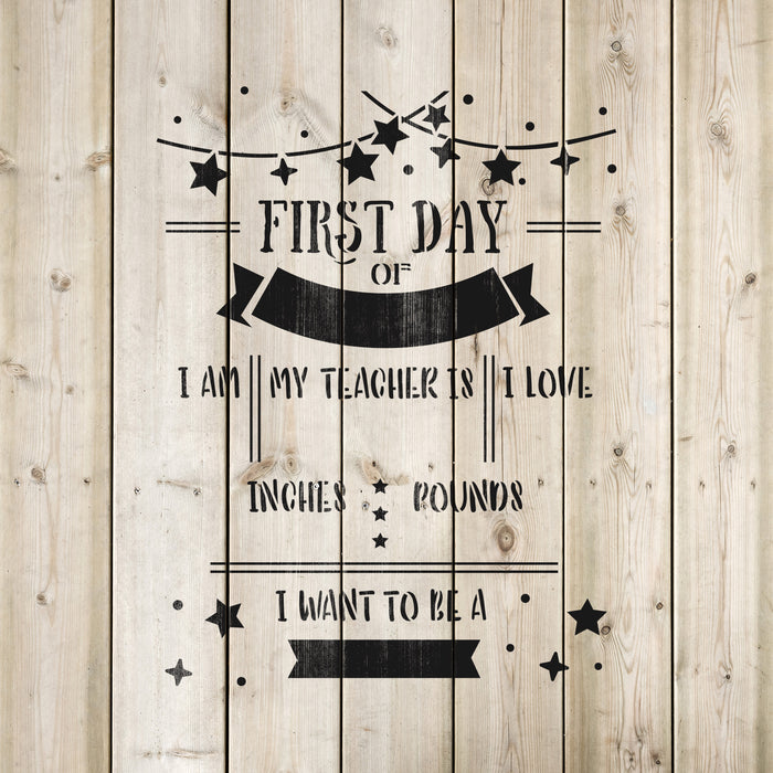 First Day Of School Sign Stencil