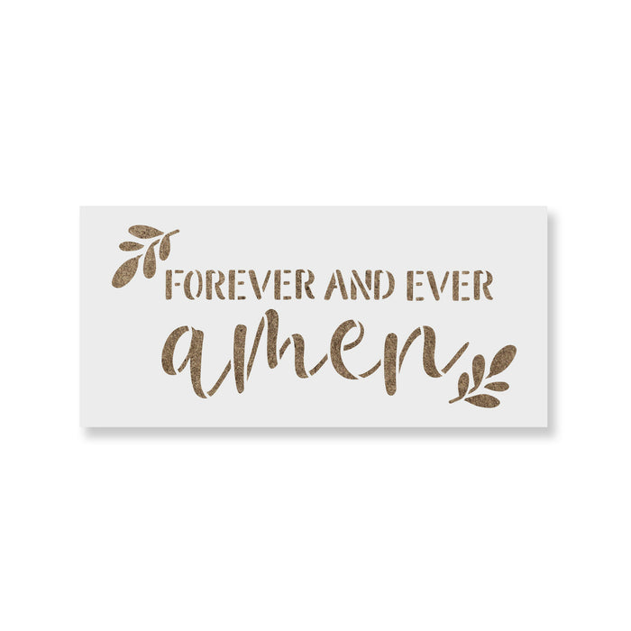 Forever And Ever Amen Stencil
