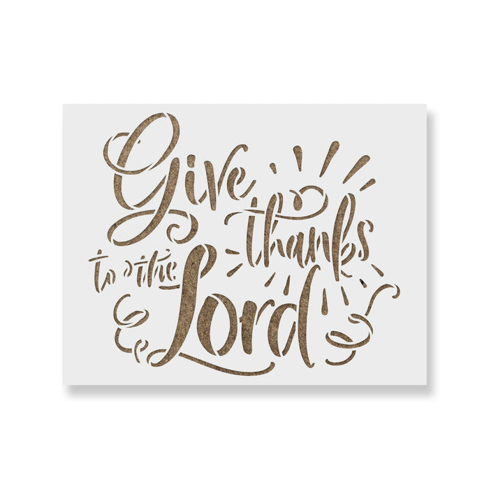 Give Thanks to The Lord Stencil