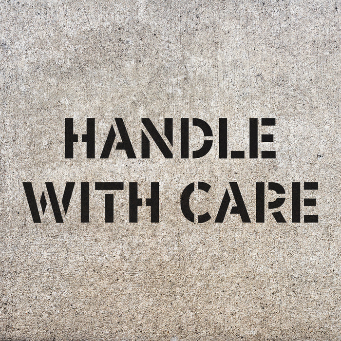 Handle With Care Stencil