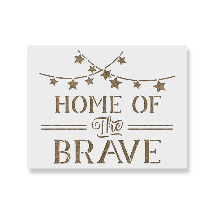 Home Of The Brave America Independence Stencil