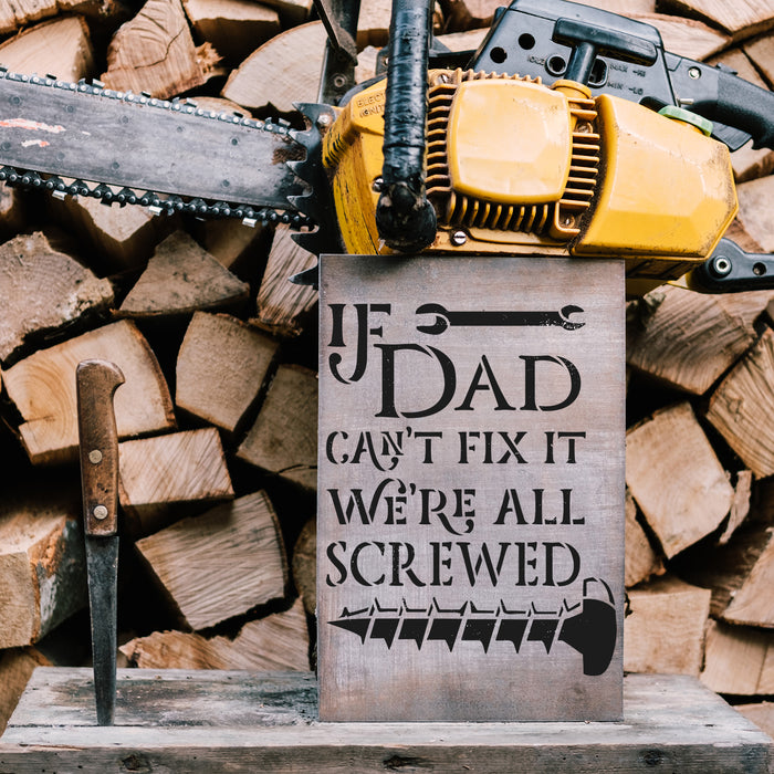If Dad Can't Fix It Garage Sign Stencil