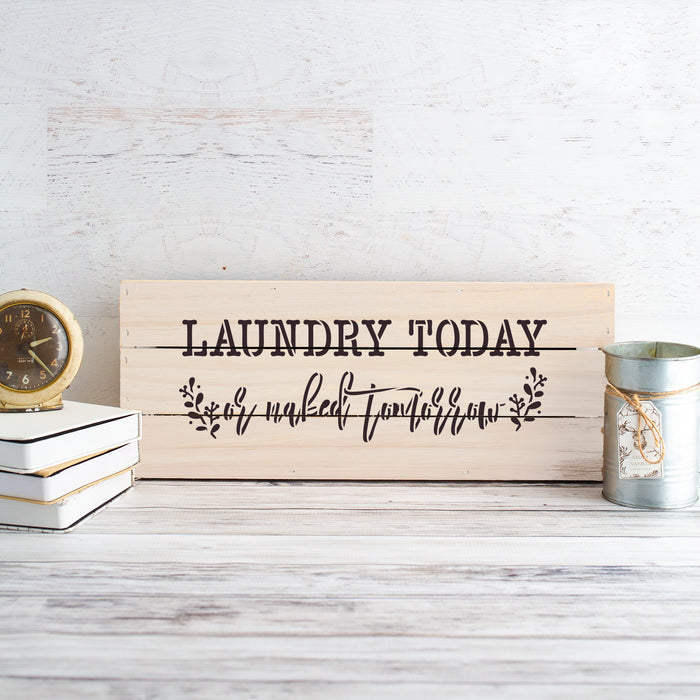 Laundry Today Decor Sign Stencil