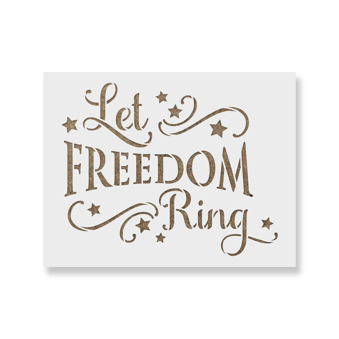 Let Freedom Ring Independence Day Stencil