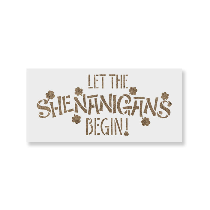 Let The Shenanigans Begin St Patricks Day Stencil
