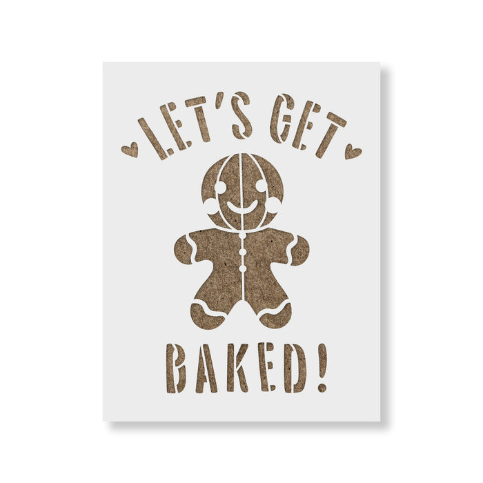 Lets Get Baked Christmas Cookie Stencil