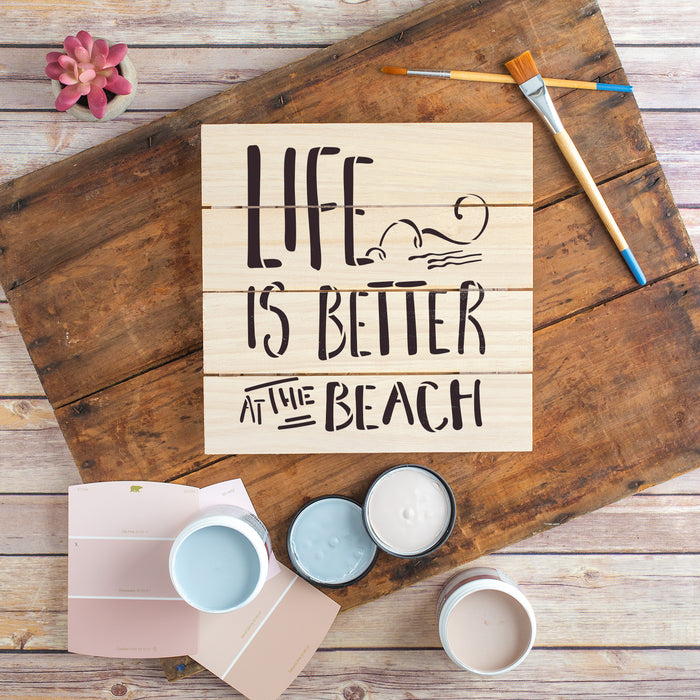 Life Is Better Beach Stencil