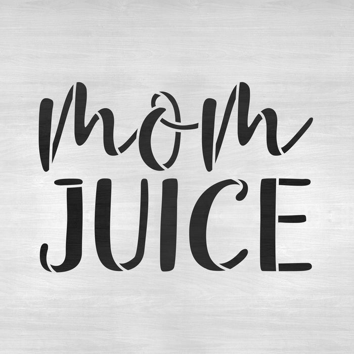 Mom Juice Wine Stencil