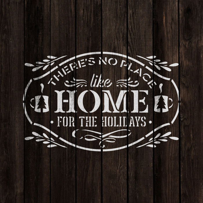 No Place Like Home For The Holidays Stencil