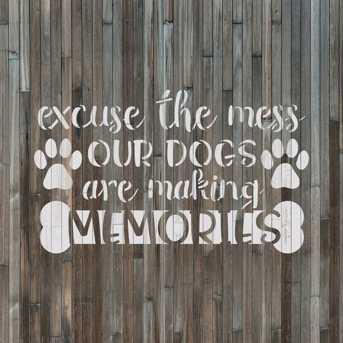 Our Dogs Are Making Memories Stencil