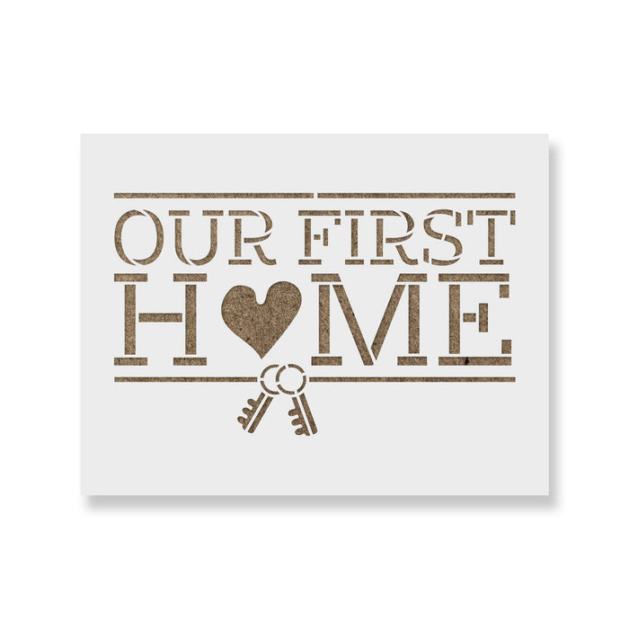 Our First Home Housewarming Sign Stencil