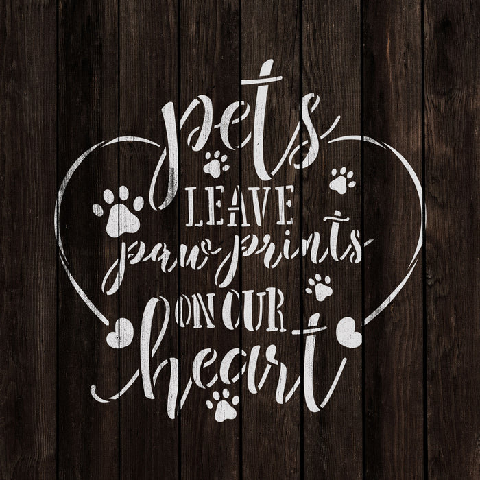 Pet Leave Paw Prints On Our Heart Stencil