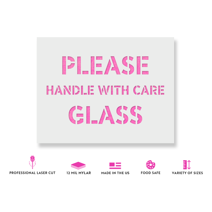 Please Handle with Care Glass Stencil