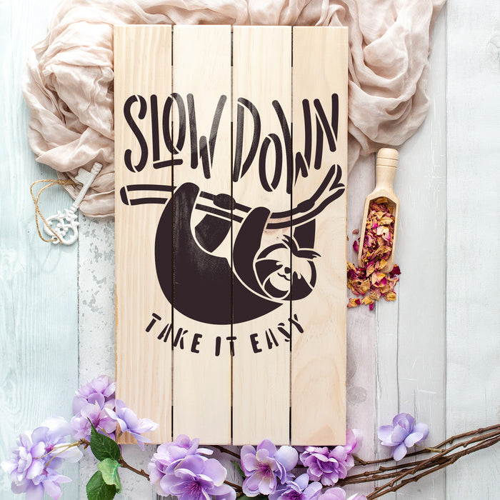 Slow Down Sloth Stencil