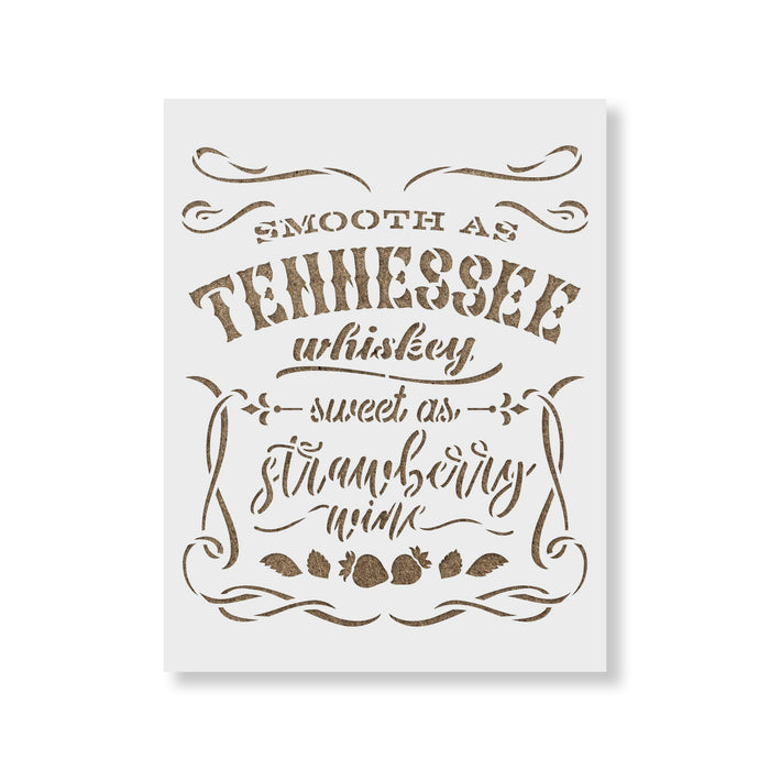 Smooth As Tennessee Whiskey Stencil