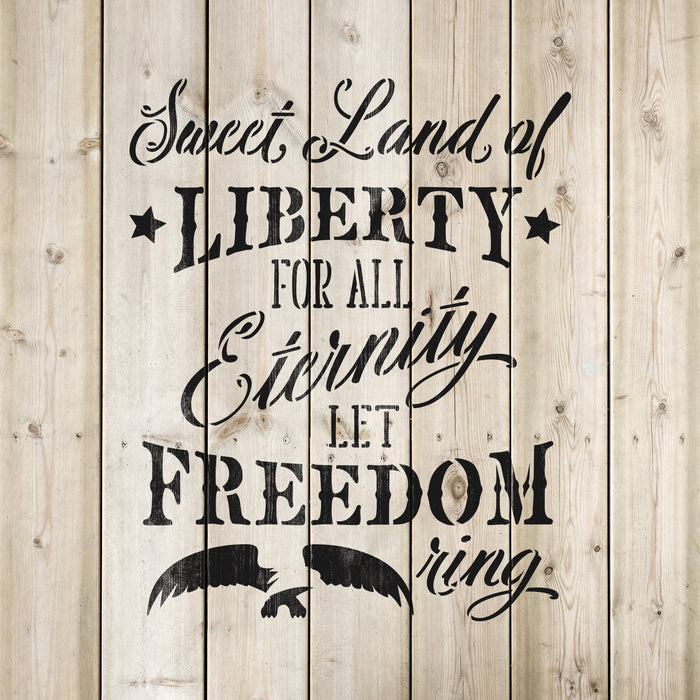 Sweet Land Of Liberty Independence Stencil