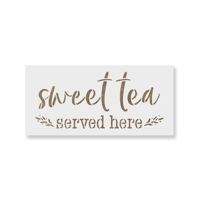 Sweet Tea Served Here Stencil