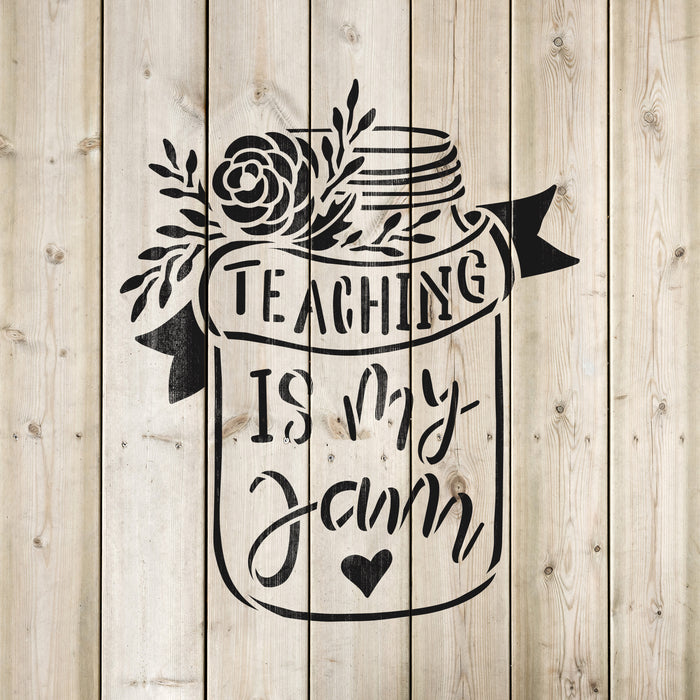 Teaching Is My Jam Stencil