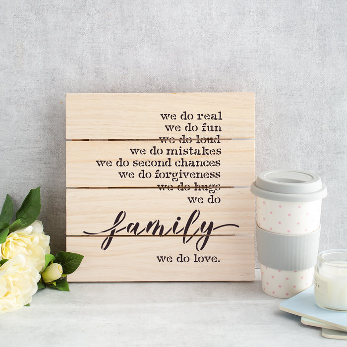 We Do Family Sign Stencil