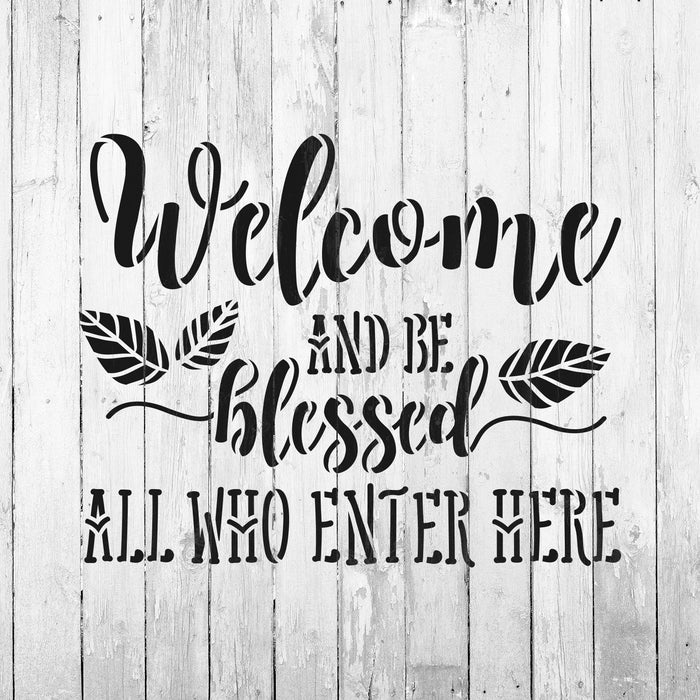 Welcome And Be Blessed Stencil