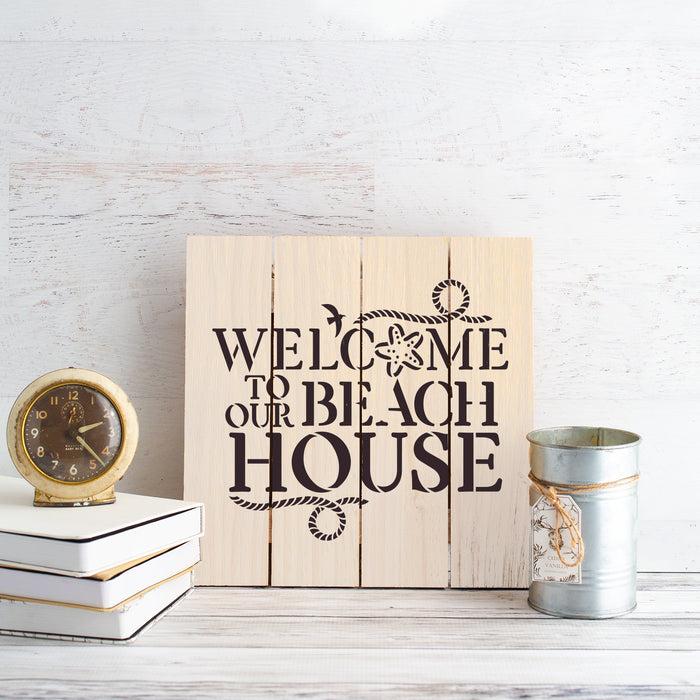 Welcome To Our Beach House Sign Stencil