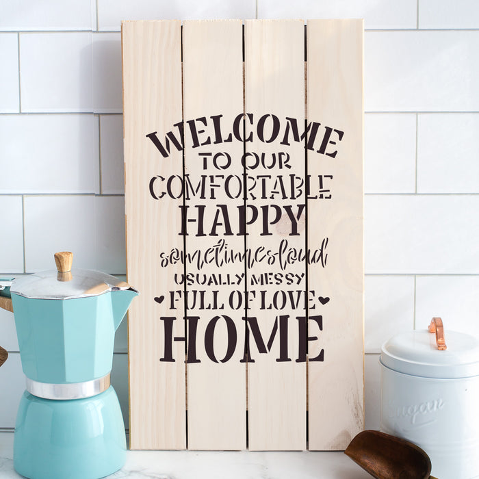 Welcome To Our Comfortable Home Stencil