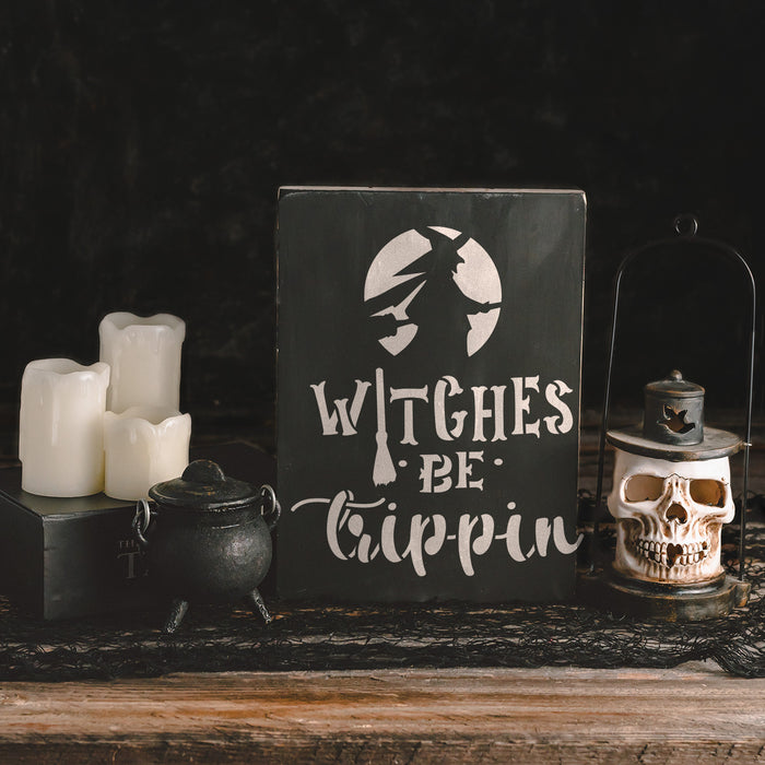 Witches Be Trippin Stencil