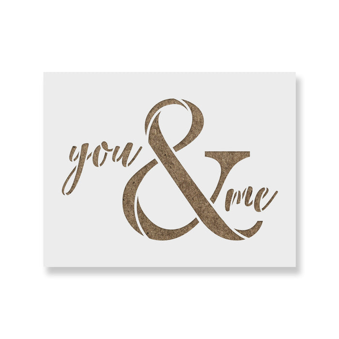 You And Me Ampersand Stencil
