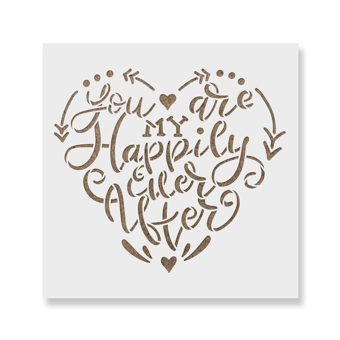 You Are My Happily Ever After Wedding Stencil