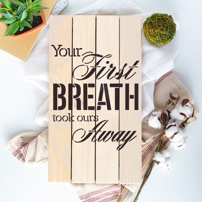 Your First Breath Infant Stencil