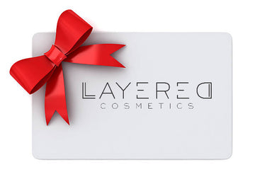 Layered Cosmetics Gift Card