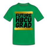 Rep U Future HBCU Grad Toddler T-Shirt - kelly green