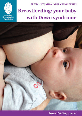 Breastfeeding: your baby with Down syndrome cover