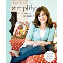 Simplify- Quilts for the Modern Home
