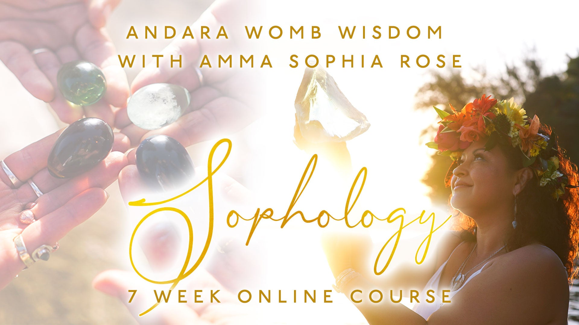 Yoni Egg Special for Sophology™ Andara Womb Wisdom Course | 7 Week