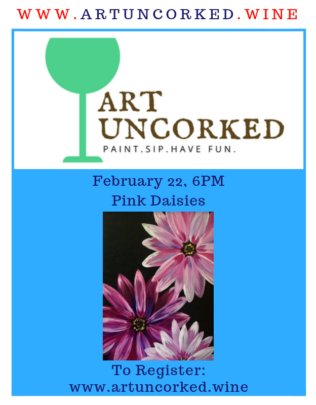 Pink Daisies - Canvas Painting - ArtUncorked Painting Feb 22 6-8 PM