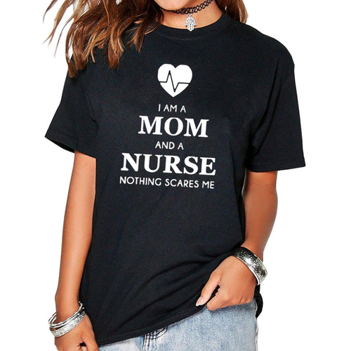 Mom and Nurse - Women's Funny T-Shirt in 3 Colors and 6 Sizes
