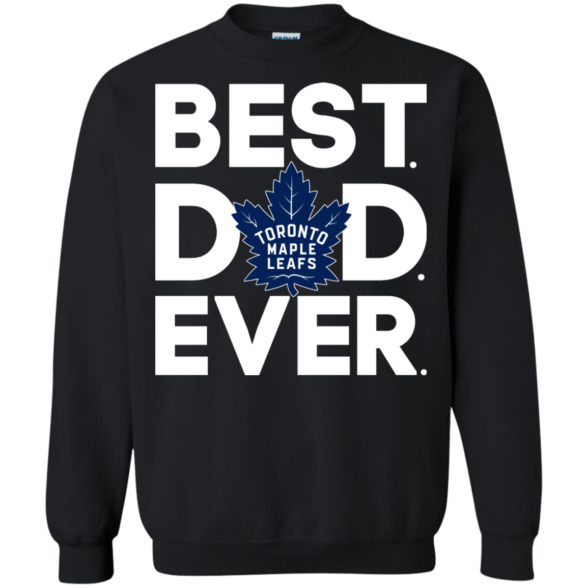 Toronto Maple Leafs - Best Dad Ever T-shirt